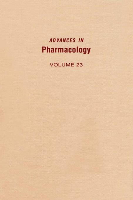 ADVANCES IN PHARMACOLOGY VOL 23 EB9780080581149