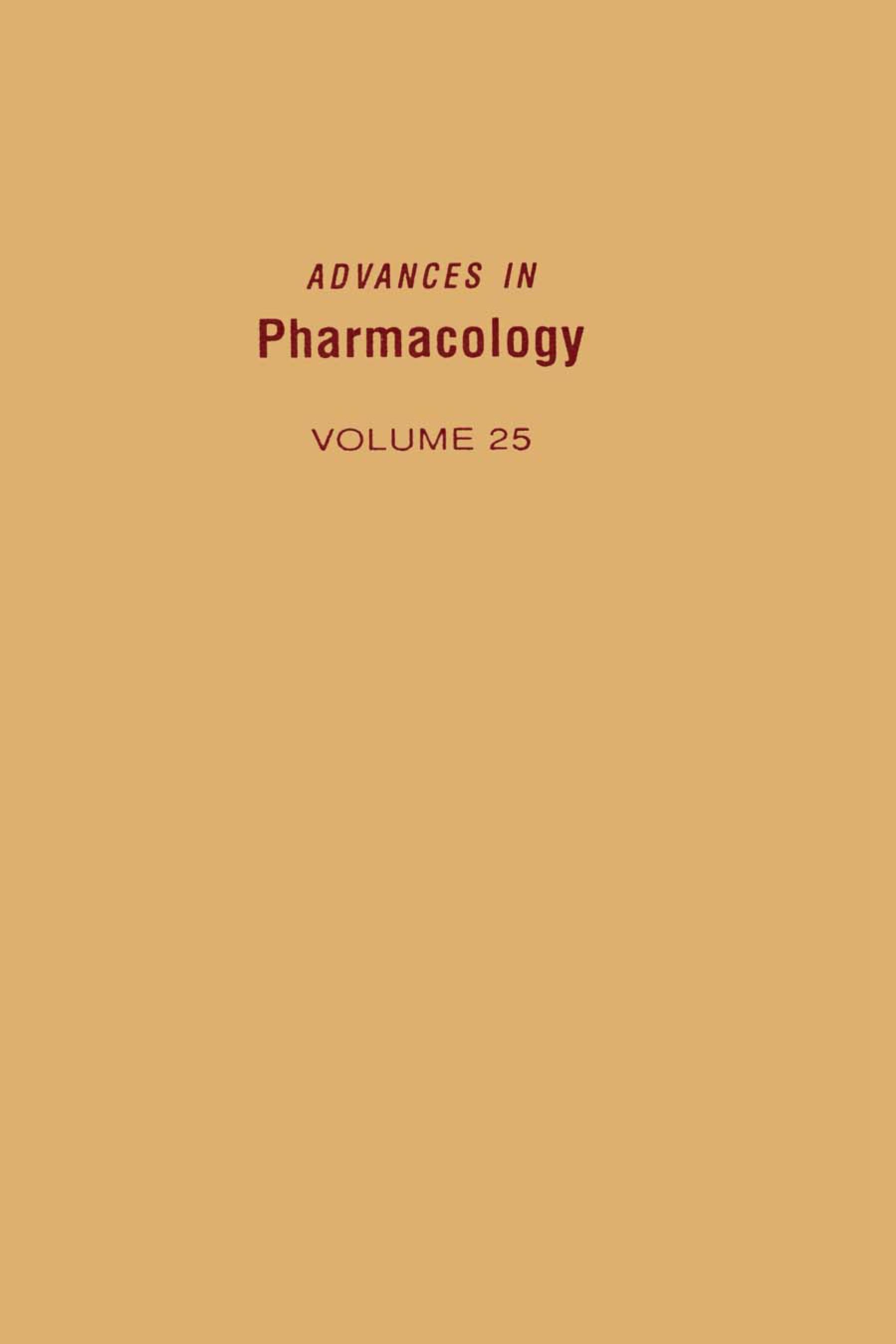 ADVANCES IN PHARMACOLOGY VOL 25 EB9780080581163