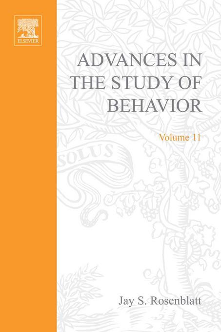 ADVANCES IN THE STUDY OF BEHAVIOR V 11 EB9780080582726