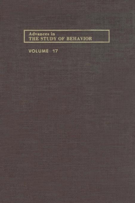 ADVANCES IN THE STUDY OF BEHAVIOR V 17