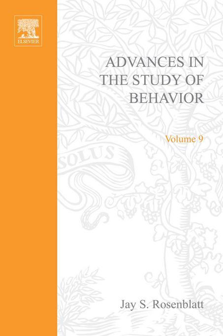 ADVANCES IN THE STUDY OF BEHAVIOR VOL 9