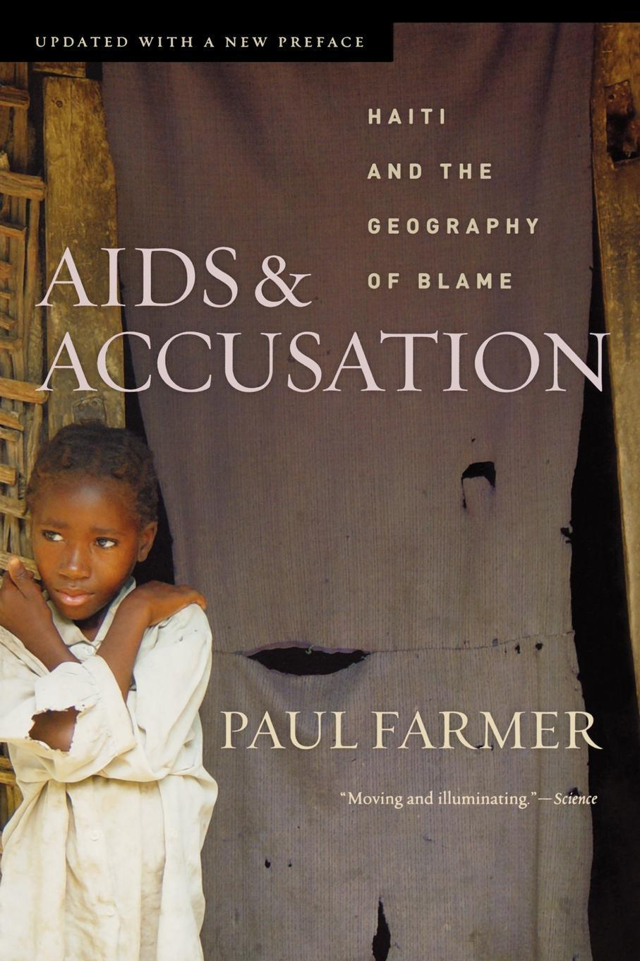 AIDS and Accusation: Haiti and the Geography of Blame, Updated with a New Preface EB9780520933026