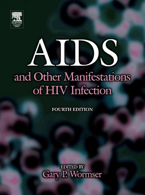 AIDS and Other Manifestations of HIV Infection EB9780080471969