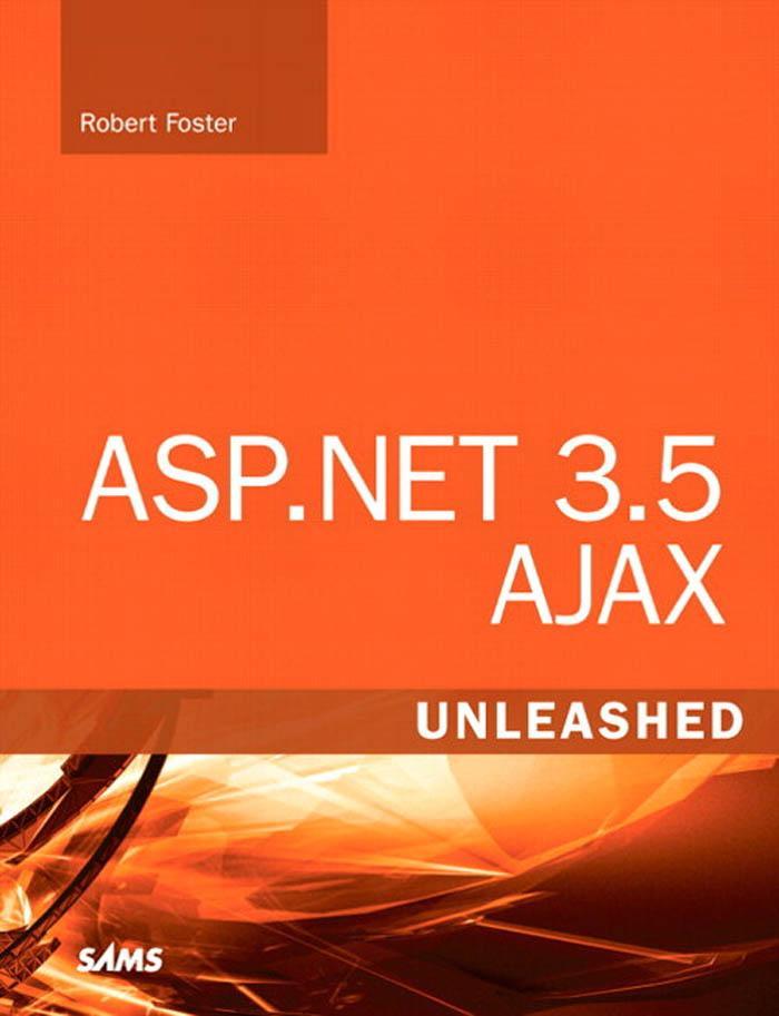 ASP.NET 3.5 AJAX Unleashed EB9780768680560