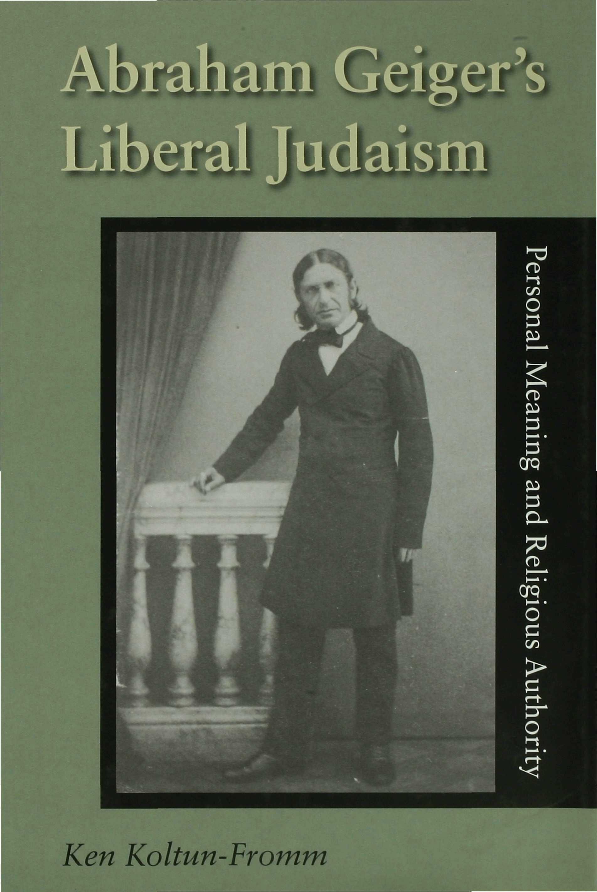 Abraham Geiger's Liberal Judaism EB9780253111852