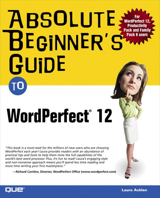 Absolute Beginner's Guide to WordPerfect 12 EB9780768663785