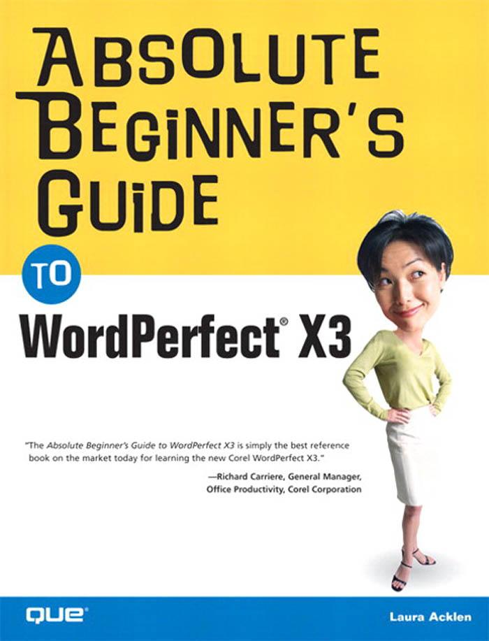 Absolute Beginner's Guide to WordPerfect X3 EB9780768664881