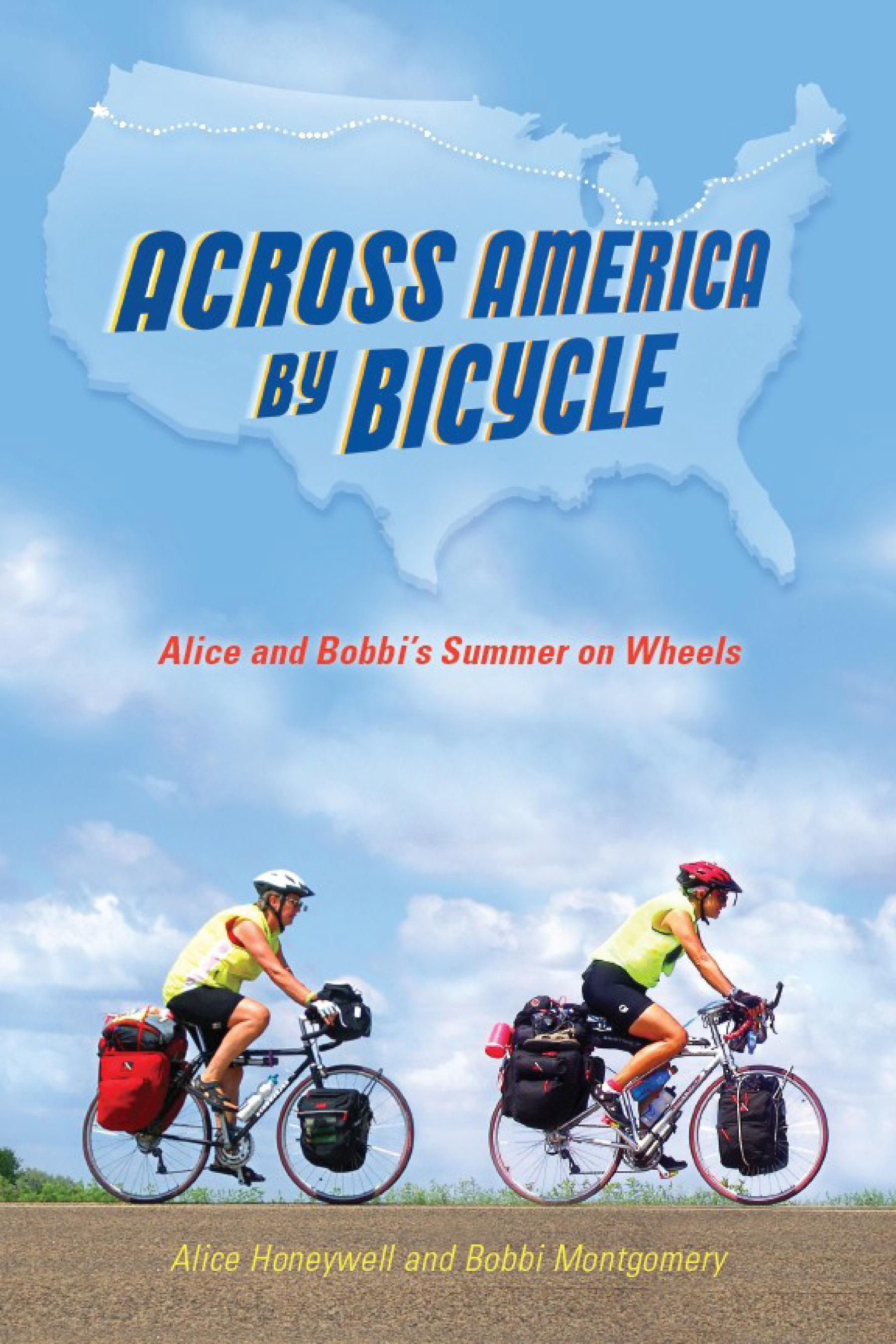Across America by Bicycle: Alice and Bobbi's Summer on Wheels EB9780299248833