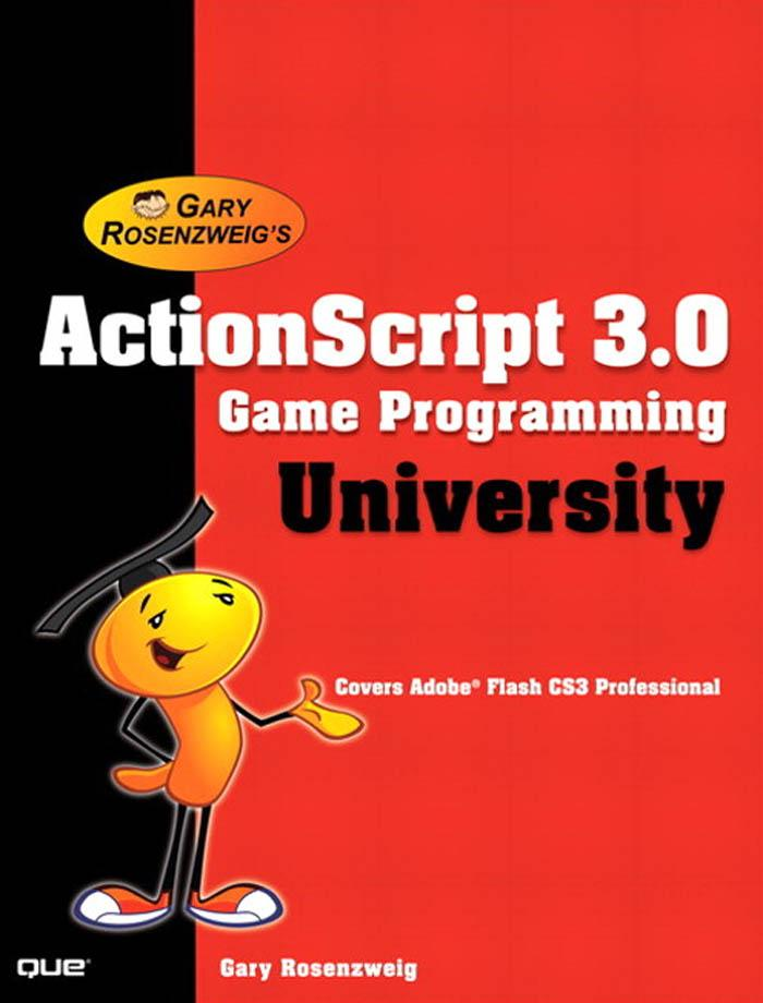 ActionScript 3.0 Game Programming University EB9780768676686