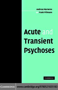 Acute and Transient Psychoses EB9780511206818