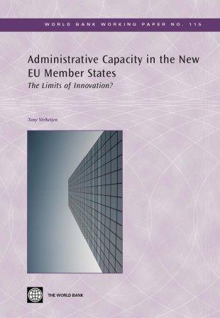 Administrative Capacity in the New Eu Member States: The Limits of Innovation? EB9780821371565