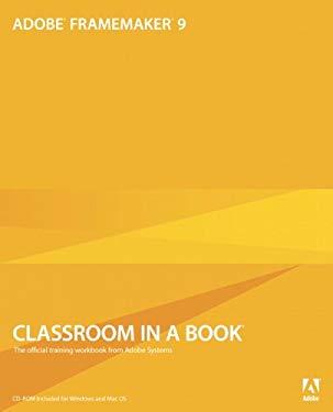Adobe FrameMaker 9 Classroom in a Book EB9780132089180