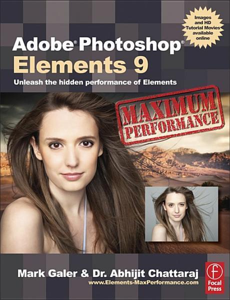 Adobe Photoshop Elements 9: Maximum Performance EB9780240522432
