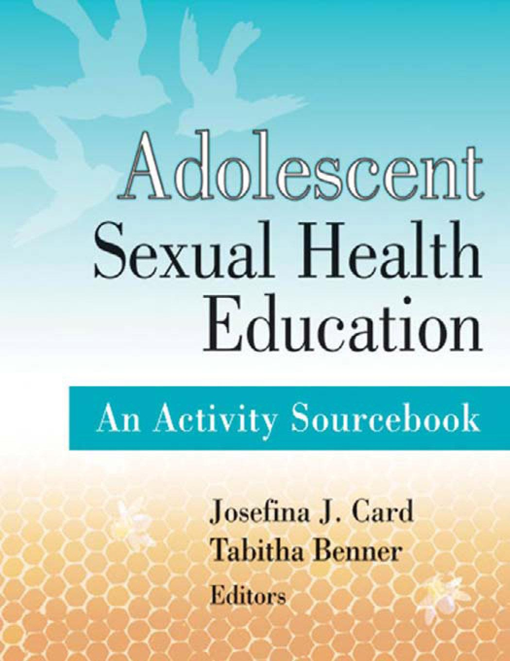 Adolescent Sexual Health Education: An Activity Sourcebook EB9780826197627