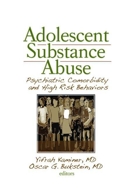 Adolescent Substance Abuse EB9780203843727