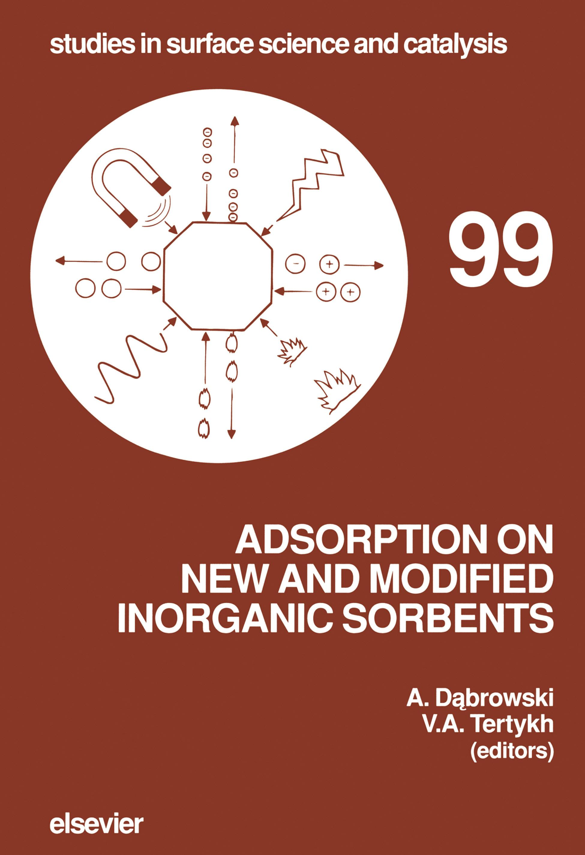 Adsorption on New and Modified Inorganic Sorbents EB9780080526027
