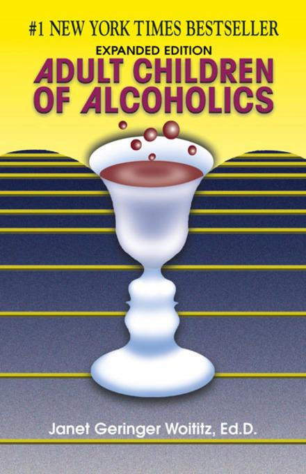 Adult Children of Alcoholics: Expanded Edition EB9780757393419