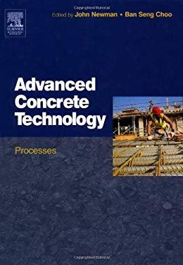 Advanced Concrete Technology 3: Processes EB9780080490014