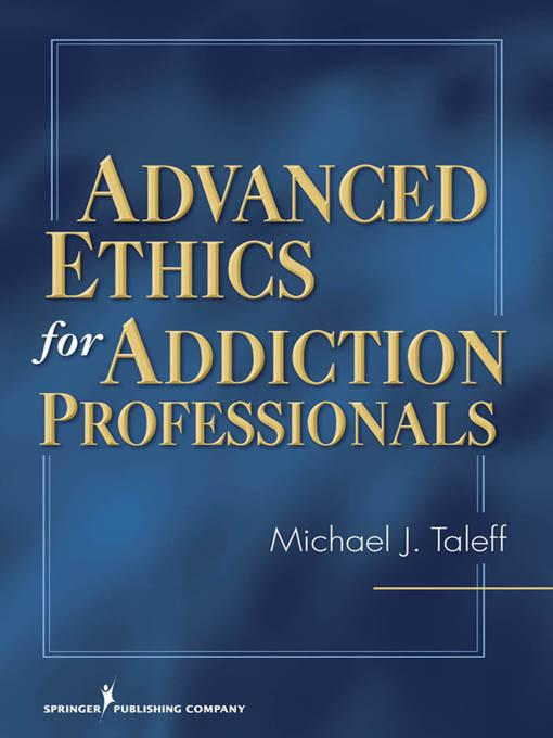Advanced Ethics for Addiction Professionals EB9780826124593