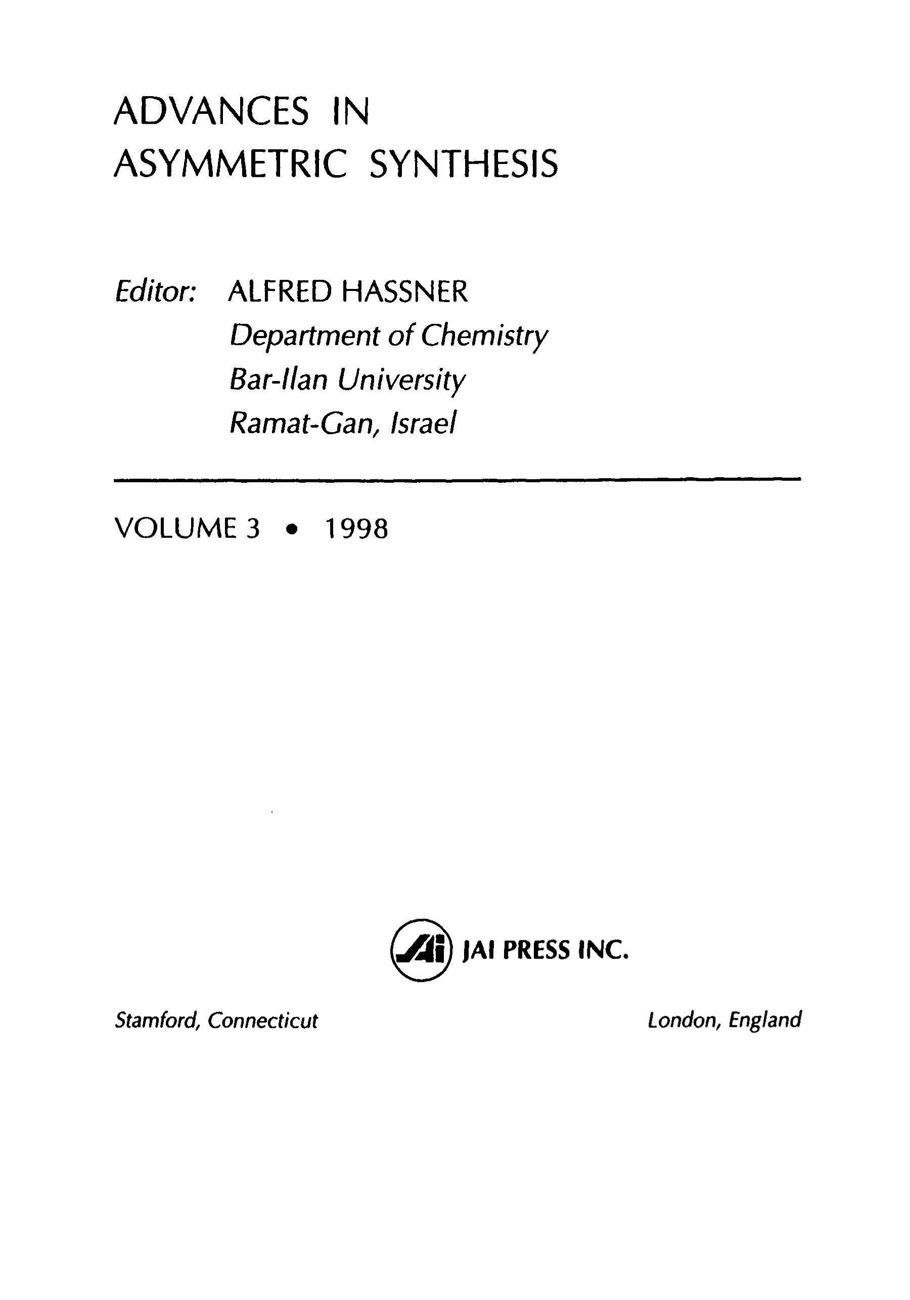 Advances in Asymmetric Synthesis, Volume 3 EB9780080551999