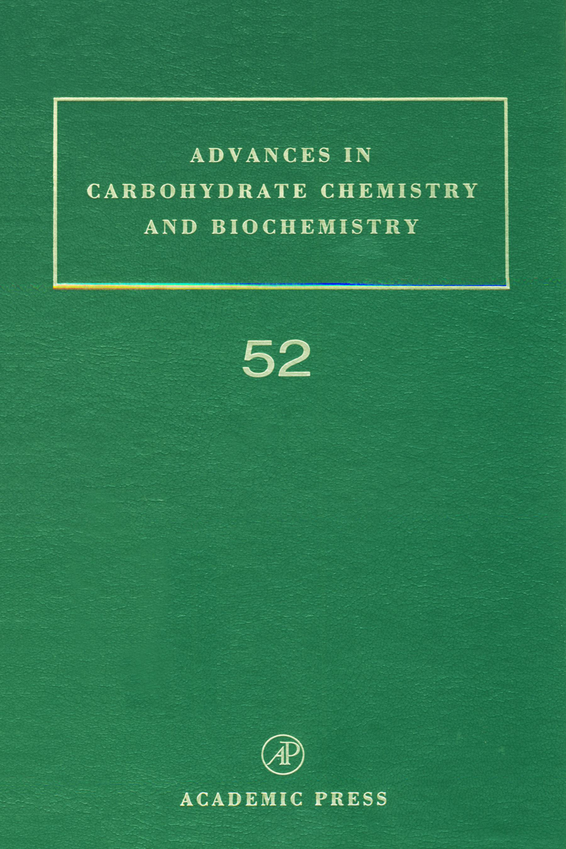 Advances in Carbohydrate Chemistry and Biochemistry EB9780080563114