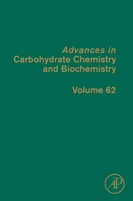 Advances in Carbohydrate Chemistry and Biochemistry EB9780080885988