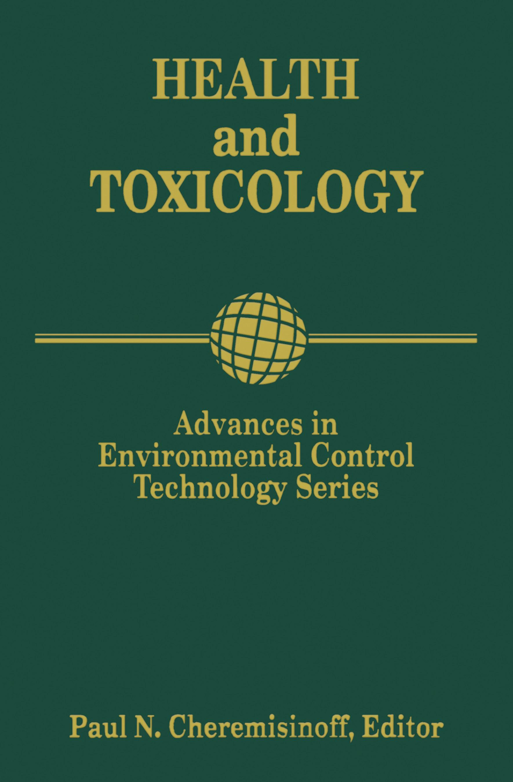 Advances in Environmental Control Technology: Health and Toxicology: Health and Toxicology EB9780080533858