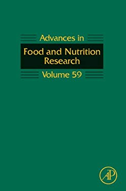 Advances in Food and Nutrition Research: Volume 59 EB9780123809438