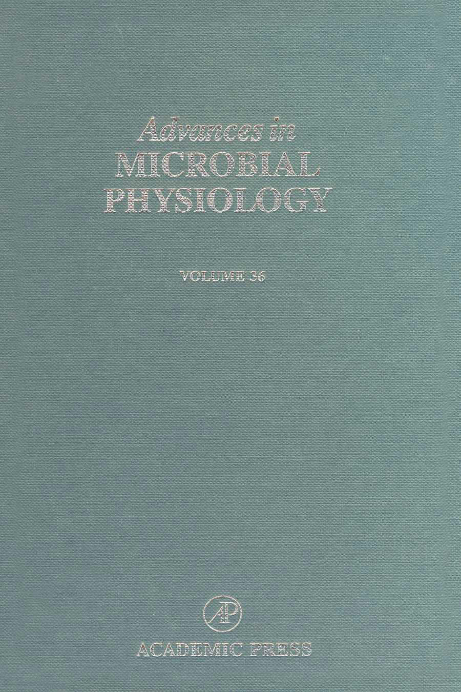 Advances in Microbial Physiology: Volume 36 EB9780080579962