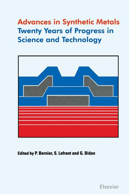 Advances in Synthetic Metals: Twenty years of progress in science and technology EB9780080549651