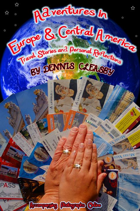 Adventures in Europe and Central America: Travel Stories and Personal Reflections EB9780981701547