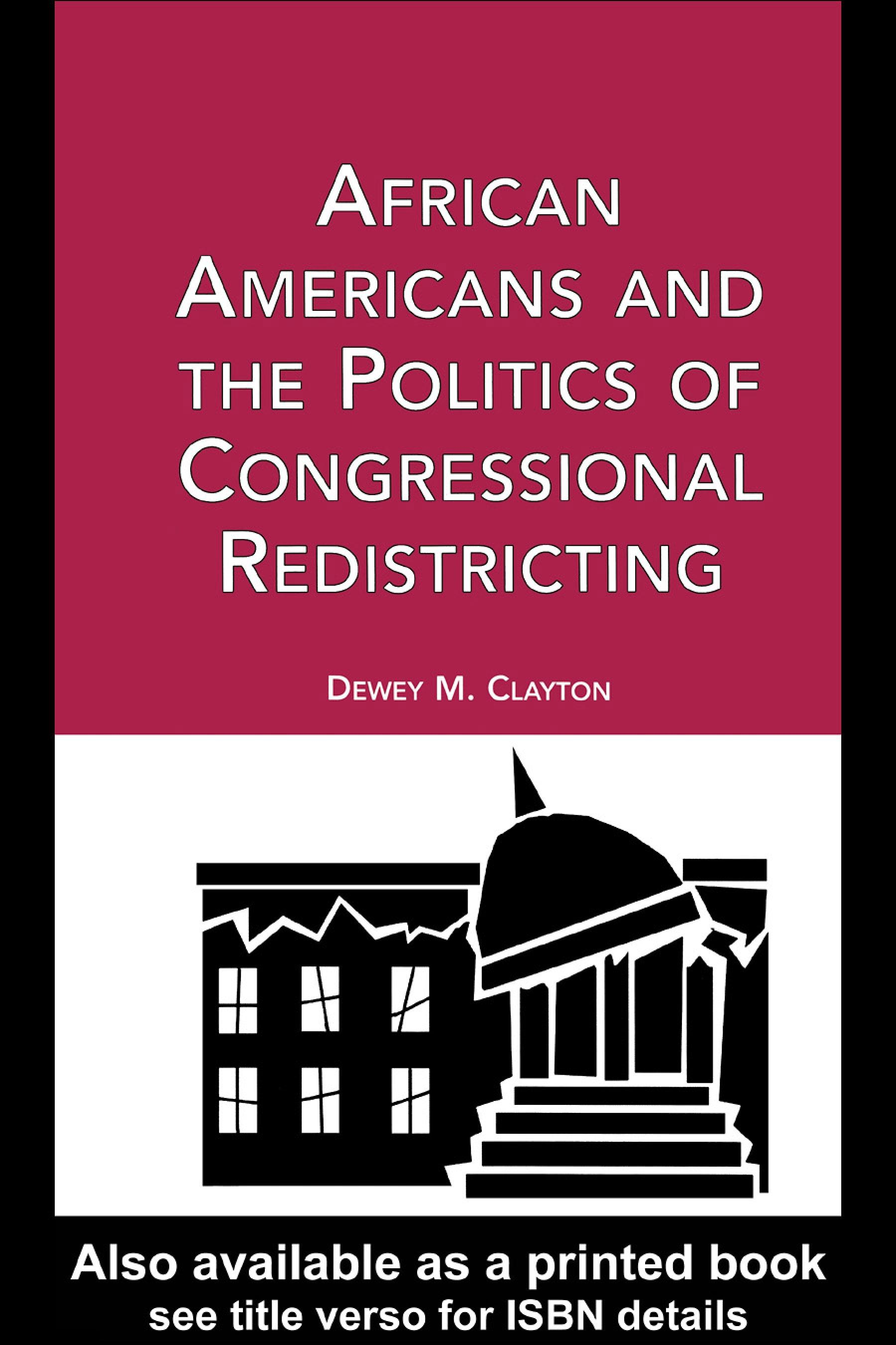 African Americans and the Politics of Congressional Redistricting EB9780203008782
