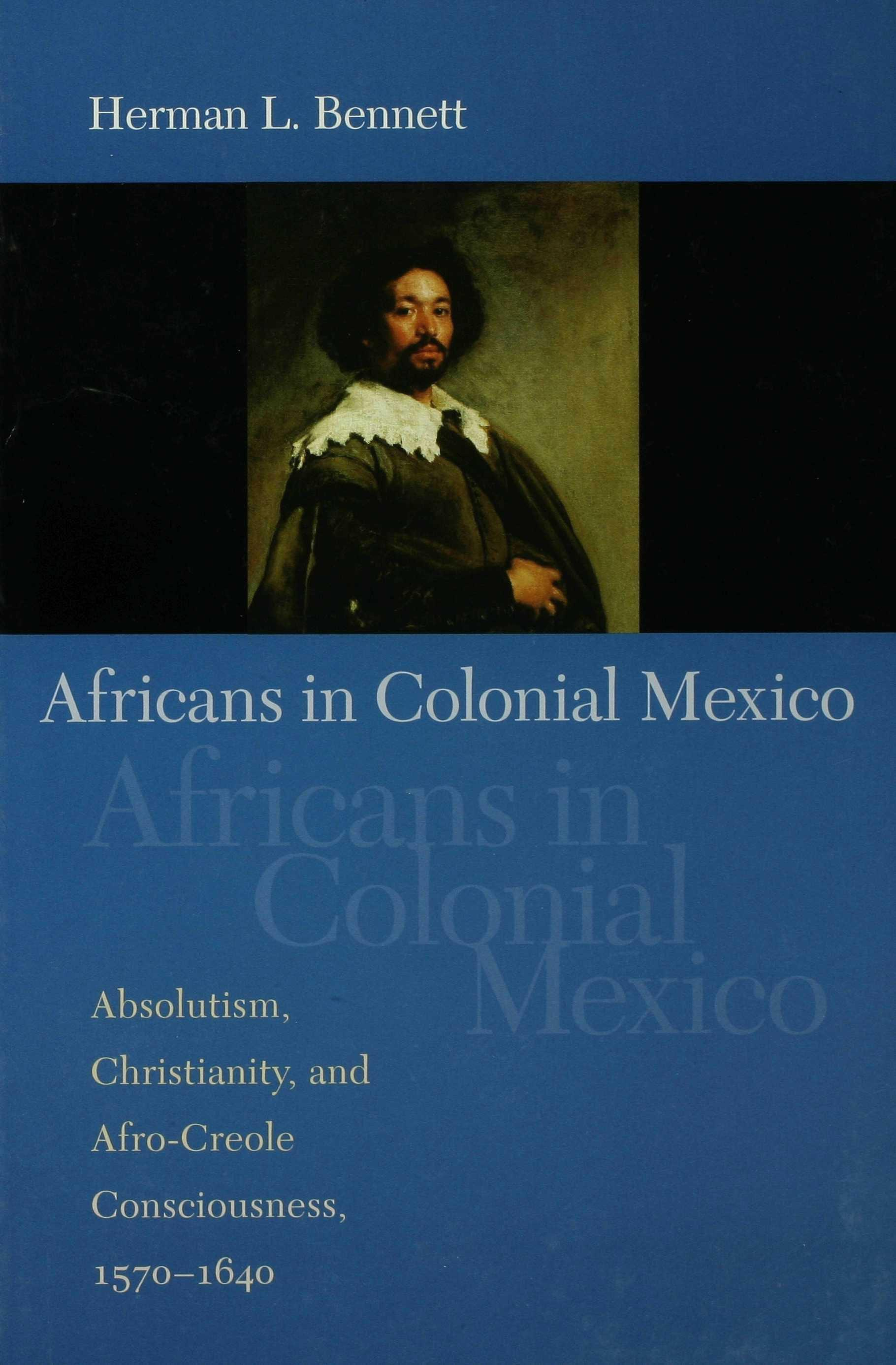 Africans in Colonial Mexico EB9780253109859