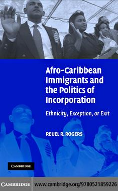Afro-Caribbean Immigrants and the Politics of Incorporation EB9780511166808