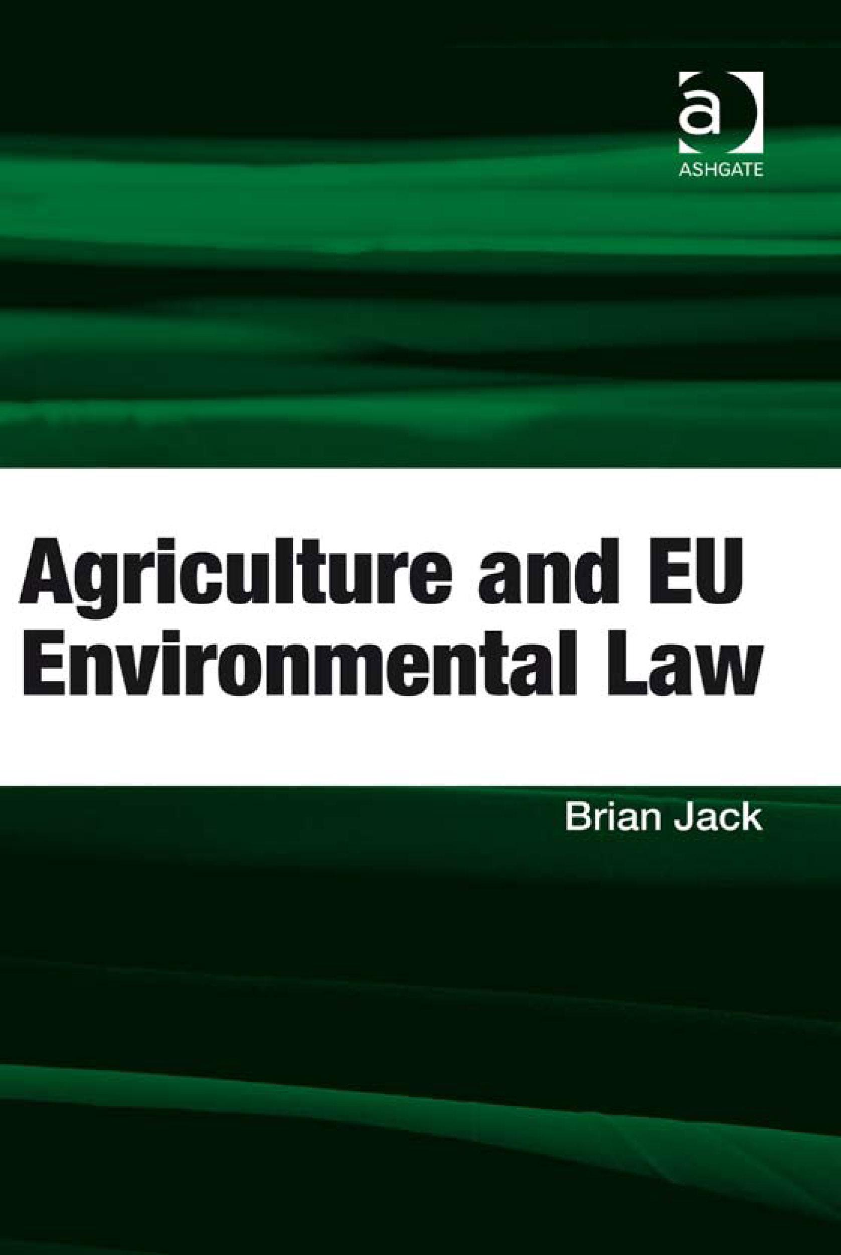 Agriculture and EU Environmental Law EB9780754692416