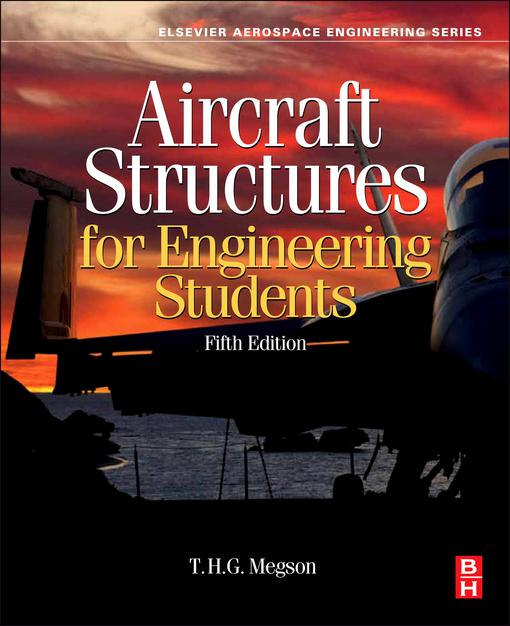 Aircraft Structures for Engineering Students EB9780080969060