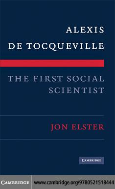 Alexis de Tocqueville, the First Social Scientist EB9780511501326