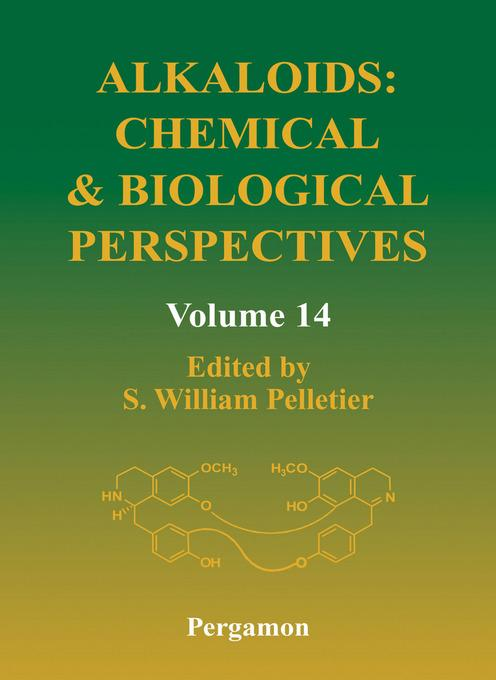 Alkaloids: Chemical and Biological Perspectives, Volume 14: Chemical and Biological Perspectives, Volume 14 EB9780080527031