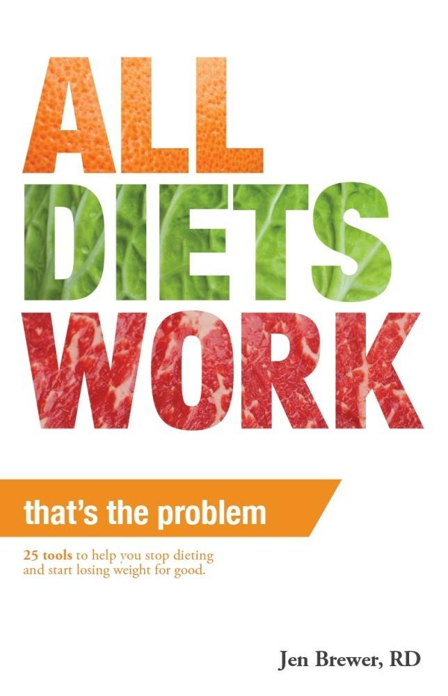 All Diets Work, That's the Problem! EB9780983514015