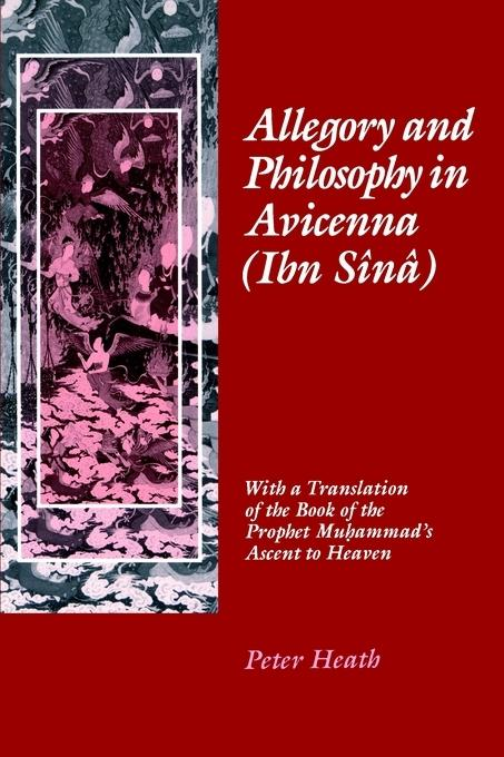 Allegory and Philosophy in Avicenna (Ibn Sina) EB9780812202229