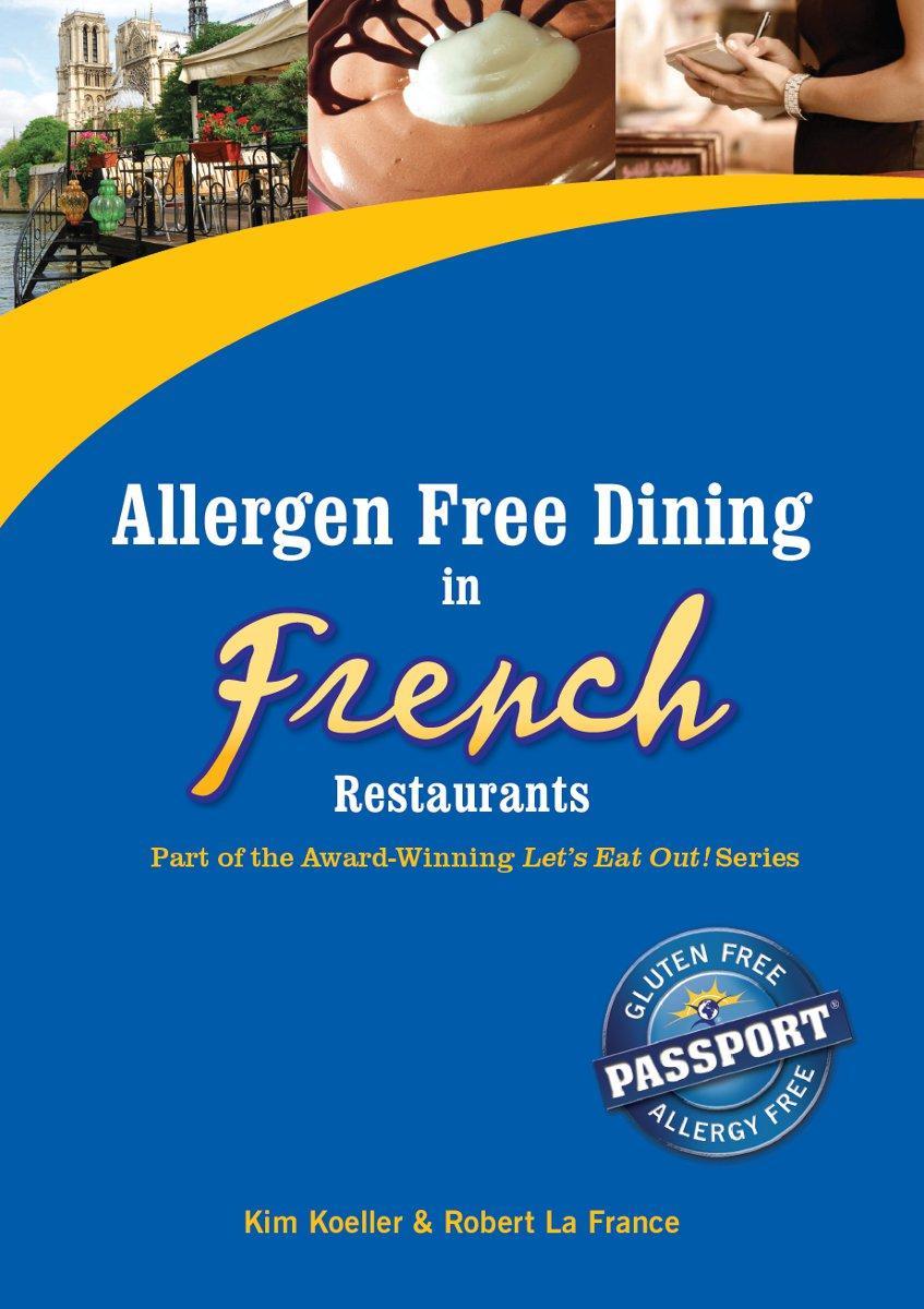 Allergen Free Dining in French Restaurants EB9780982959923