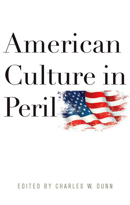 American Culture in Peril EB9780813140650