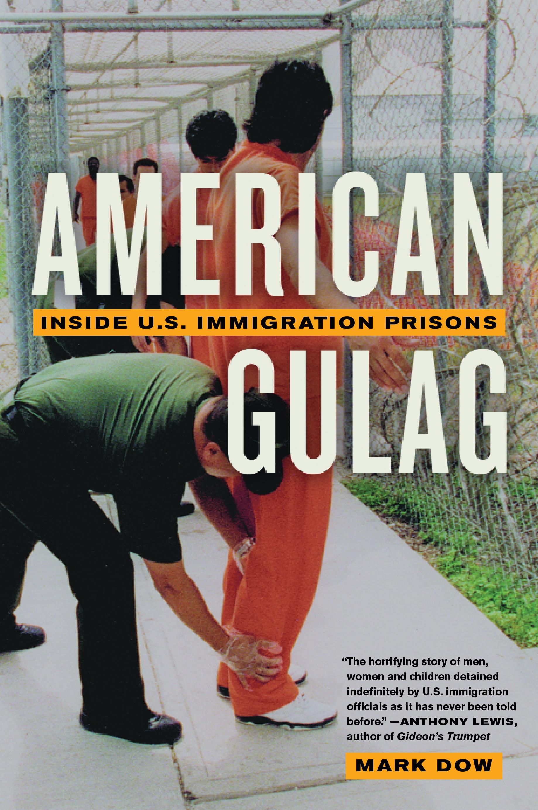 American Gulag: Inside U.S. Immigration Prisons EB9780520939271