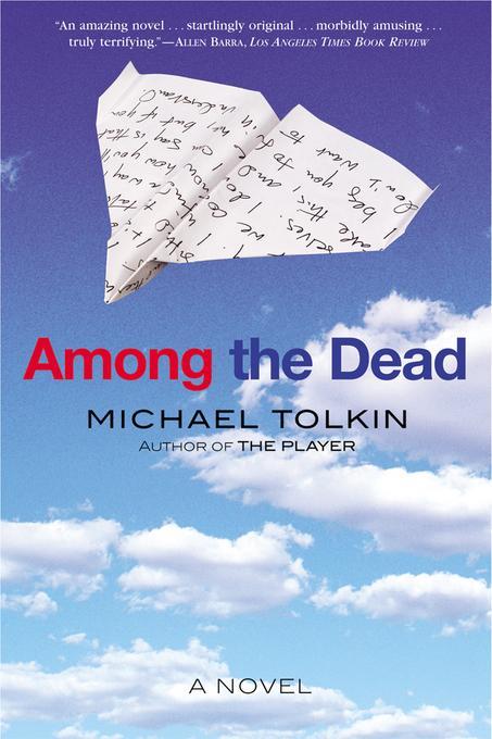 Among the Dead: A Novel EB9780802199072