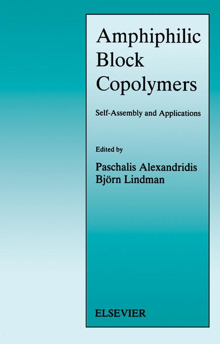 Amphiphilic Block Copolymers: Self-Assembly and Applications EB9780080527109