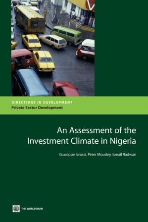 An Assessment of the Investment Climate in Nigeria EB9780821378113