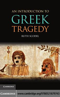 An Introduction to Greek Tragedy EB9780511796296