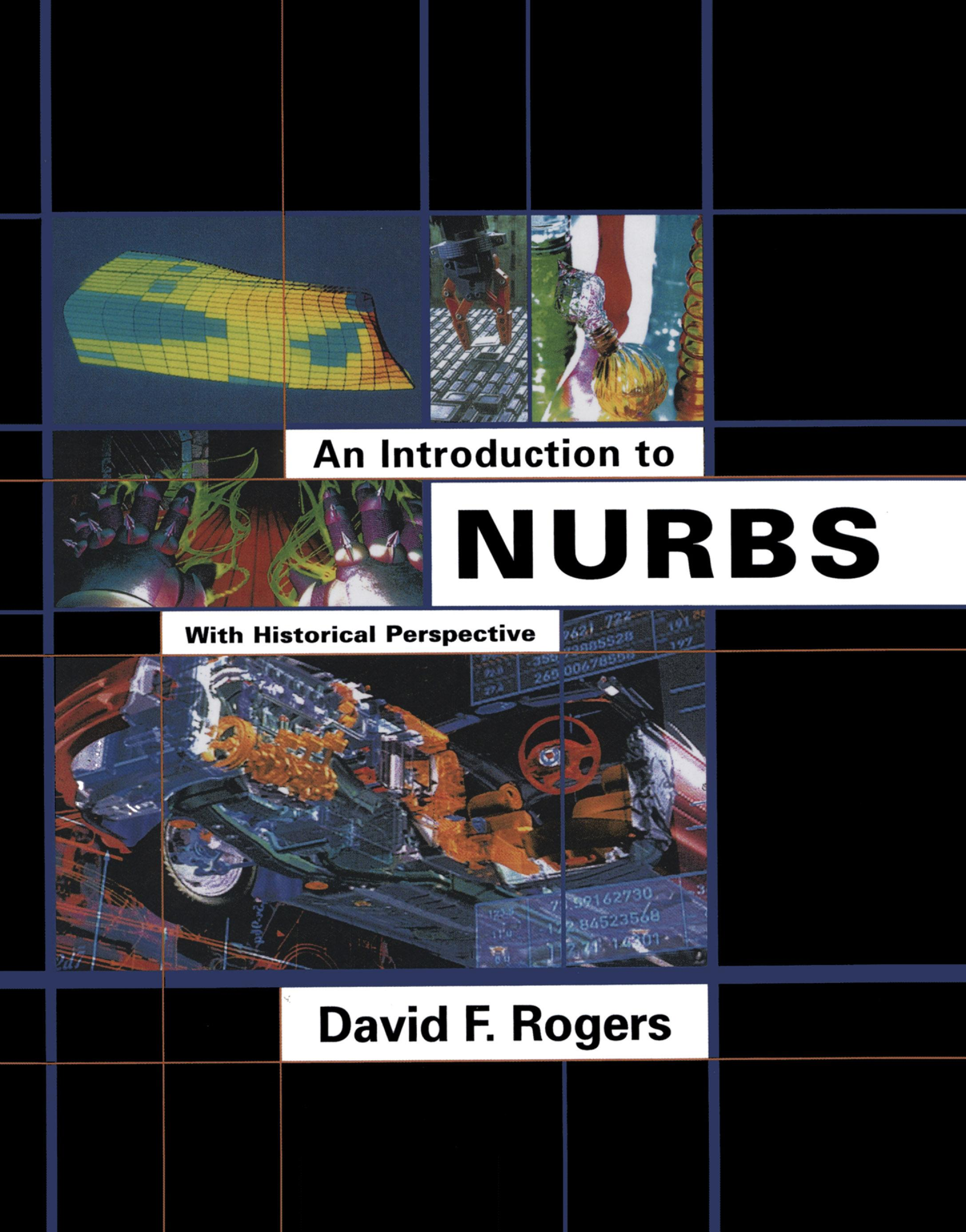 An Introduction to NURBS: With Historical Perspective EB9780080509204