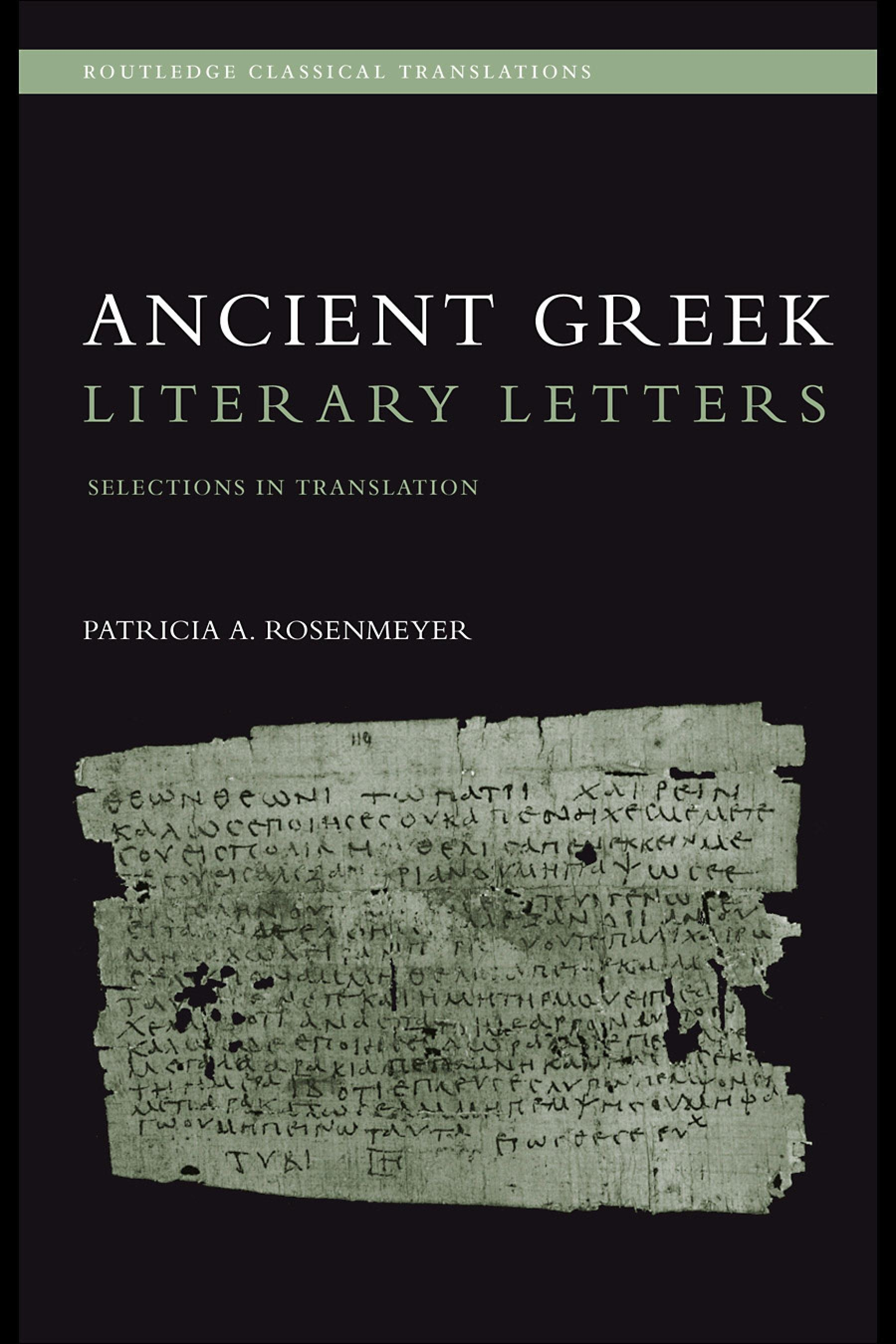Ancient Greek Literary Letters: Selections in Translation EB9780203964781