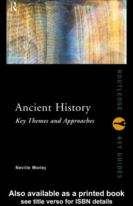 Ancient History: Key Themes and Approaches EB9780203198308